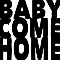 Couverture du titre Baby Come Home (Sit On My Ritz) - EP