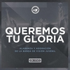 Cover of the album Queremos Tu Gloria En Vivo