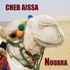 Couverture de l'album Cheb Aïssa , Nouara