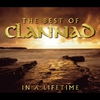 Cover of the album The Best of Clannad: In a Lifetime (Remastered)