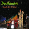 Cover of the album Bushman: Live In Paris
