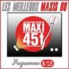 Cover of the album Maxis 80 : Programme 8/25 (Les meilleurs maxi 45T des années 80)