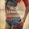 Couverture de l'album Ibiza Seasons - Spring Edition 2016