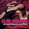 Couverture de l'album Club Session Progressive Edition, Vol. 3