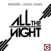 Cover of the album All the Night (Wender vs David Jones) - EP