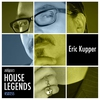 Cover of the album House Legends: Eric Kupper
