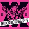 Cover of the album Thunderdome - The Final Exam - 20 Years of Hardcore