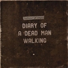 Cover of the album Diary of a Dead Man Walking