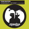 Cover of the album Cosmonauts / So Funky - Single