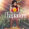 Couverture de l'album La Super Chapiadora - Single