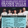 Cover of the album The 20 Greatest Hits of Frankie Valli & The Four Seasons (Live)