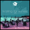 Cover of the album Waiting for Sunset, Vol. 2