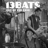 Cover of the album 13 Bats Live Out of the Cave