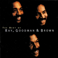 Cover of the track The Best of Ray, Goodman & Brown