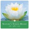 Couverture de l'album Nature's Stress Relief