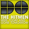 Couverture de l'album Here Today and Gone Tomorrow - EP