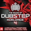 Couverture de l'album The Sound of Dubstep Worldwide 4 - Ministry of Sound