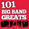 Cover of the album 101Hits - Big Band Greats