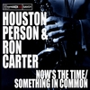 Cover of the album Now's the Time/Something In Common