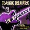 Couverture de l'album Rare Blues