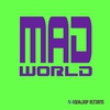 Cover of the track Mad World (Pulsedriver remix)
