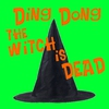 Cover of the album Ding Dong the Witch Is Dead - Single
