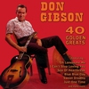 Cover of the album 40 Golden Greats: The Best of Don Gibson