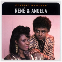Cover of the track Classic Masters: Rene & Angela (Remastered)