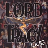 Cover of the album Lord Tracy Live