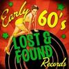 Couverture de l'album Early 60's Lost & Found Records