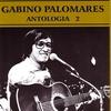 Cover of the album Gabino Palomares: Antologia, Vol. 2