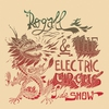 Cover of the album Rogall & The Electric Circus Sideshow