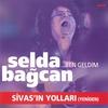 Cover of the album Ben Geldim / Sivasın Yolları