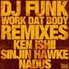 Cover of the album Work Dat Body (Remixes) - Single