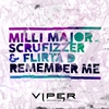 Cover of the track Remember Me (feat. Scrufizzer & Flirta D)