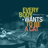 Cover of the album Disney Jazz: Everybody Wants to Be a Cat, Vol. 1