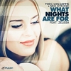Couverture de l'album What Nights Are For (Remixes) [feat. Zelissa]
