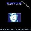 Couverture de l'album Blackway EP (feat. Paolo Del Prete)