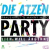 Couverture de l'album Party (Ich will abgehn) [Remixes] - EP