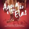 Cover of the album Agora É Que São Elas (Ao Vivo)