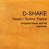Couverture de l'album Yaaah/ Techno Trance (es and remixes)