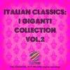 Cover of the album Italian Classics: I Giganti Collection, Vol. 2