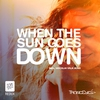 Cover of the album When the Sun Goes Down - Single