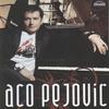 Cover of the album Aco Pejovic (Serbian Music)