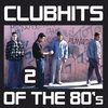 Cover of the album Club Hits of the 80's, Vol. 2