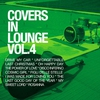 Cover of the album Covers In Lounge vol. 4