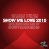 Cover of the album Show Me Love 2015, Pt. 2 (Remixes) - EP