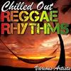 Couverture de l'album Chilled out Reggae Rhythms