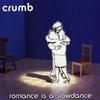 Couverture de l'album Romance Is a Slowdance