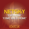 Cover of the album Everyday / Come Back Home